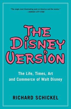 The Disney Version (eBook, ePUB) - Schickel, Richard