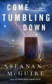 Come Tumbling Down (eBook, ePUB)