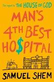 Man's 4th Best Hospital (eBook, ePUB)