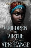 Children of Virtue and Vengeance (eBook, ePUB)