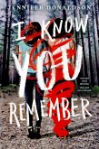 I Know You Remember (eBook, ePUB)