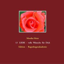 13 LIEBE - volle Wünsche für Dich (eBook, ePUB)