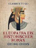 Kleopatra - Ein historischer Roman (eBook, ePUB)