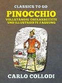 Pinocchio - Vollständig überarbeitete und illustrierte Fassung (eBook, ePUB)