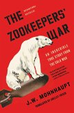 The Zookeepers' War (eBook, ePUB)