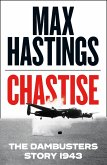 Chastise: The Dambusters Story 1943 (eBook, ePUB)
