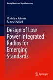 Design of Low Power Integrated Radios for Emerging Standards (eBook, PDF)