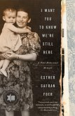 I Want You to Know We're Still Here (eBook, ePUB)