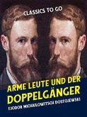 Arme Leute und Der Doppelgänger (eBook, ePUB)