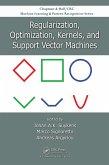 Regularization, Optimization, Kernels, and Support Vector Machines (eBook, PDF)