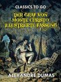 Der Graf von Monte Christo - Illustrierte Fassung (eBook, ePUB)