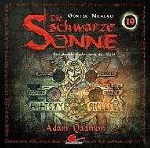 Die schwarze Sonne - Adam Qadmon, 1 Audio-CD