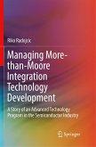 Managing More-than-Moore Integration Technology Development