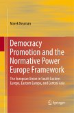 Democracy Promotion and the Normative Power Europe Framework