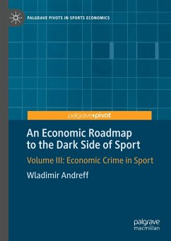 An Economic Roadmap to the Dark Side of Sport - Andreff, Wladimir