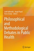Philosophical and Methodological Debates in Public Health