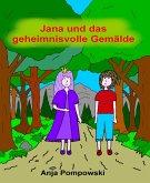Jana und das geheimnisvolle Gemälde (eBook, ePUB)