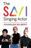 The Savi Singing Actor (eBook, ePUB)