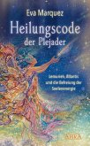 Heilungscode der Plejader Band 1 (eBook, ePUB)