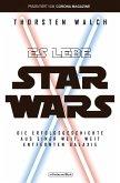 Es lebe Star Wars - Die Erfolgsgeschichte aus einer weit, weit entfernten Galaxis (eBook, ePUB)