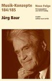 MUSIK-KONZEPTE 184/185: Jürg Baur (eBook, PDF)