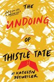 The Undoing of Thistle Tate (eBook, ePUB)