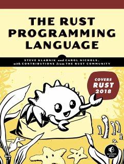 The Rust Programming Language (Covers Rust 2018) (eBook, ePUB) - Klabnik, Steve; Nichols, Carol