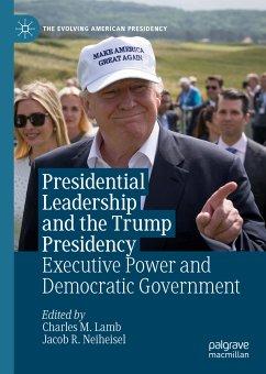 Presidential Leadership and the Trump Presidency (eBook, PDF)