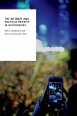 The Internet and Political Protest in Autocracies (eBook, PDF)