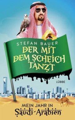 Der mit dem Scheich tanzt (Mängelexemplar) - Bauer, Stefan