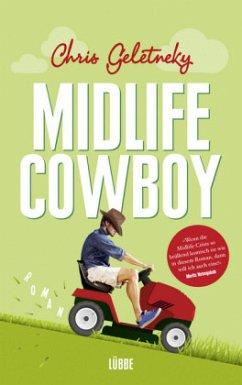 Midlife-Cowboy (Mängelexemplar) - Geletneky, Chris