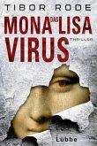 Das Mona-Lisa-Virus (Restexemplar) (Mängelexemplar)