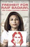 Freiheit für Raif Badawi, die Liebe meines Lebens (Mängelexemplar)