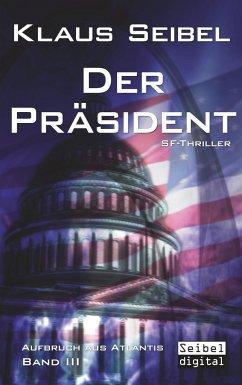 Der Präsident - Seibel, Klaus