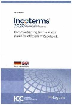 Incoterms® 2020 der Internationalen Handelskammer (ICC) - Bernstorff, Christoph Graf von