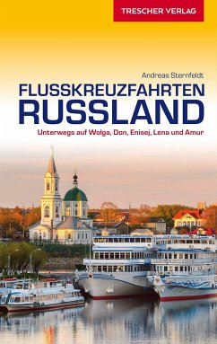 Reiseführer Flusskreuzfahrten Russland - Sternfeldt, Andreas