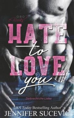 Hate to Love you - Sucevic, Jennifer