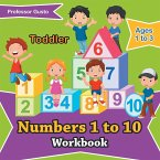 Numbers 1 to 10 Workbook   Toddler - Ages 1 to 3