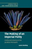 The Making of an Imperial Polity: Civility and America in the Jacobean Metropolis