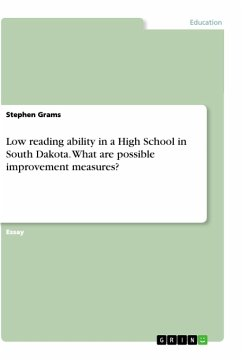 Low reading ability in a High School in South Dakota. What are possible improvement measures? - Grams, Stephen
