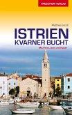Reiseführer Istrien und Kvarner Bucht