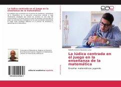 La lúdica centrada en el juego en la enseñanza de la matemática