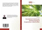 Dessalement Solaire par Osmose Inverse et Evaporation à Multi-effets