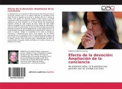 Efecto de la devoción: Ampliación de la conciencia - Gomes, Roberto Guillermo