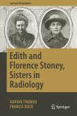 Edith and Florence Stoney, Sisters in Radiology (eBook, PDF)