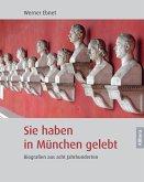 Sie haben in München gelebt (eBook, PDF)
