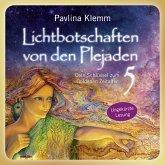 Lichtbotschaften von den Plejaden Band 5 (Ungekürzte Lesung) (MP3-Download)