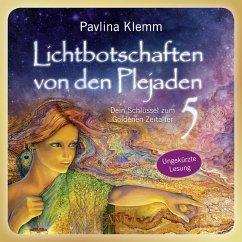 Lichtbotschaften von den Plejaden Band 5 (Ungekürzte Lesung) (MP3-Download) - Klemm, Pavlina