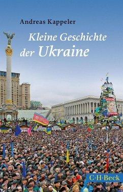 Kleine Geschichte der Ukraine (eBook, ePUB) - Kappeler, Andreas