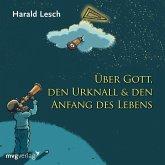 Über Gott, den Urknall & den Anfang des Lebens, 1 Audio-CD